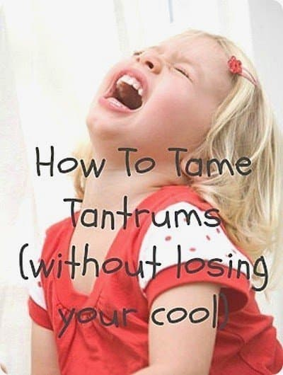 How To Tame Tantrums
