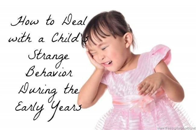 Mommy Advice: How To Deal With Strange Behaviors During your Child's Early Years