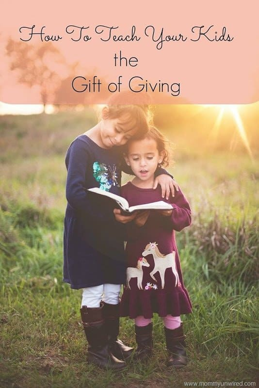 How to Teach Your Kids the Gift of Giving